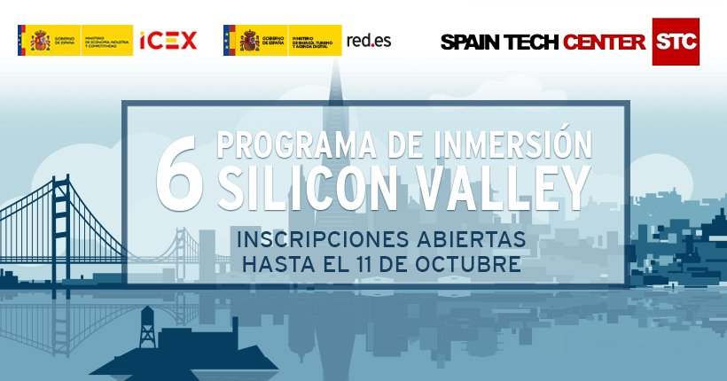 Programa de inmersión en Silicon Valley del Spain Tech Center