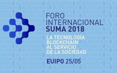 Blockchain al servicio de la sociedad. Foro Internacional SUMA 2018