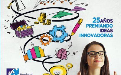 XXV Premios Nuevas Ideas Empresariales de FUNDEUN