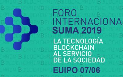 Foro Internacional Suma 2019: la tecnología blockchain al servicio de la sociedad
