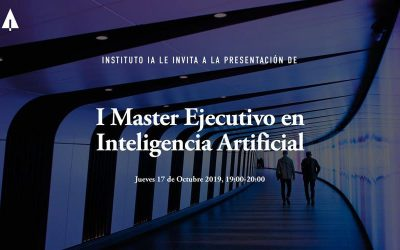 Presentación I Master Ejecutivo en Inteligencia Artificial
