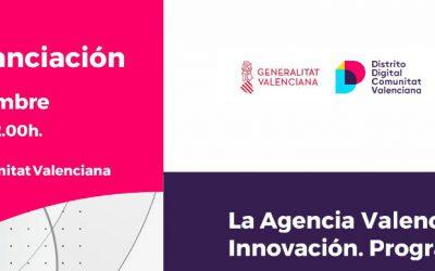 Jornada de financiación. La Agencia Valenciana de la Innovación: programas y acciones