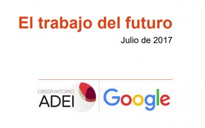 El trabajo del futuro, último informe del observatorio ADEI